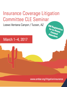 Dan Maloney to Speak at ABA 2017 Insurance Coverage Litigation Committee CLE Seminar